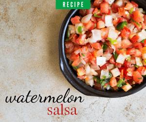 #11 Watermelon Salsa A