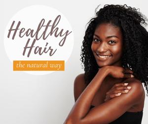 #12 Healthy Hair A