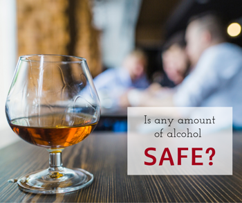 Is any amount of alcohol safe