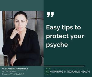 Protect your psyche